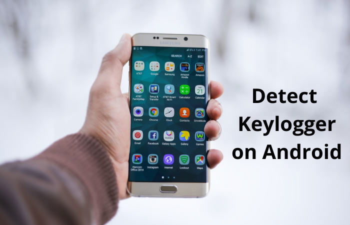 How to Detect Keylogger on Android