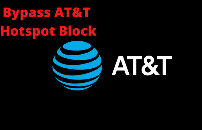 How to Bypass AT&T Hotspot Block